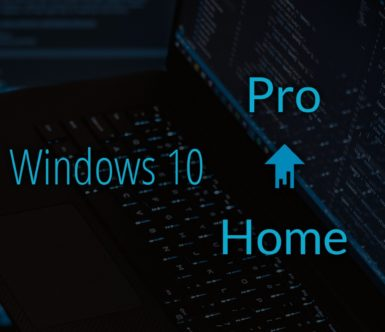 Upgrading From Windows 10 Home to Windows 10 Pro